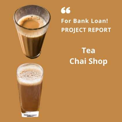 Tea Chai Shop Project Report for Bank Loan