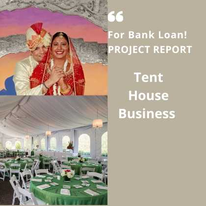 Tent House Business Project Report for bank loan